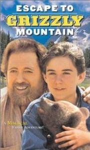 Grizzly Mountain - Flucht in die Vergangenheit
