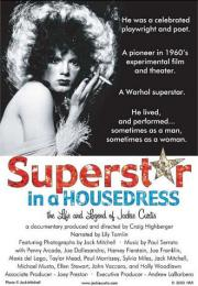 Superstar in a Housedress