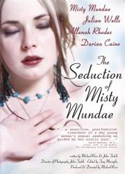 The Seduction of Misty Mundae Film-News