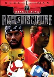 Rage and Discipline