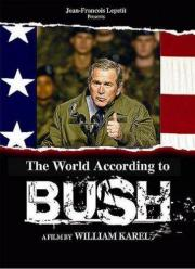 Monde selon Bush, Le