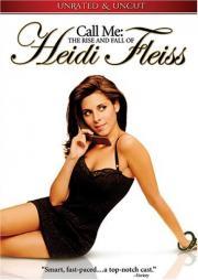 Ein Hollywood-Callgirl - Aufstieg und Fall der Heidi Fleiss