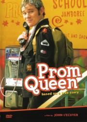 Prom Queen - Einer wie Keiner