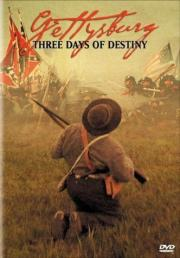 Gettysburg - Three Days of Destiny