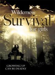 Alle Infos zu Wilderness Survival for Girls