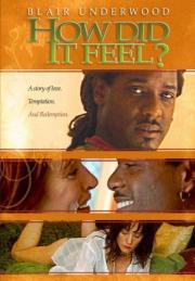 How Did It Feel?