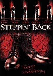 Steppin Back