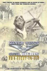 Silver Wings & Civil Rights - The Fight to Fly