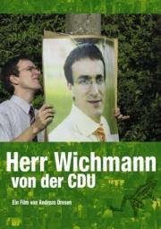 Denk ich an Deutschland - Herr Wichmann von der CDU