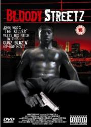 Bloody Streetz