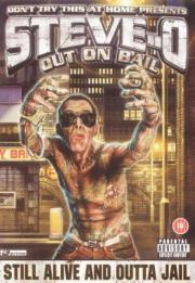 Don't Try This at Home - The Steve-O Video Vol. 3 - Out On Bail