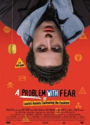 Alle Infos zu A Problem with Fear