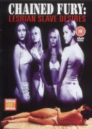 Chained Fury - Lesbian Slave Desires