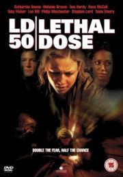 Alle Infos zu LD 50 Lethal Dose - Tödliche Dosis