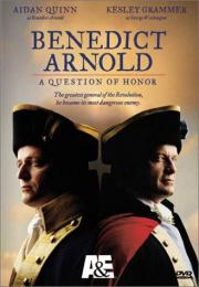 Benedict Arnold - A Question of Honor