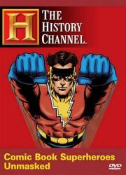 Alle Infos zu Comic Book Superheroes Unmasked