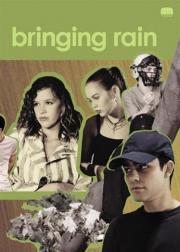 Bringing Rain