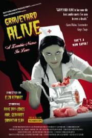 Graveyard Alive - Die liebeskranke Zombie-Krankenschwester...