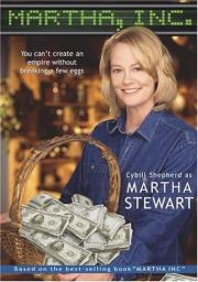 Martha, Inc. - The Story of Martha Stewart