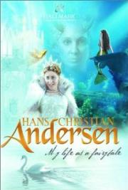 Hans Christian Andersen - My Life as a Fairy Tale