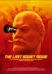 The Last Soviet Movie