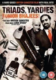 Triads, Yardies & Onion Bhajees