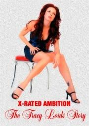 Alle Infos zu X-Rated Ambition - The Traci Lords Story