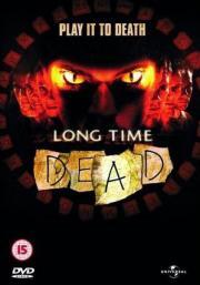 Alle Infos zu Long Time Dead