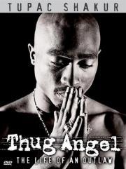 Tupac Shakur - Thug Angel