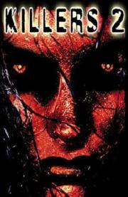Killers 2 - Das Monster in mir