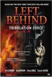 Left Behind 2 - Tribulation Force