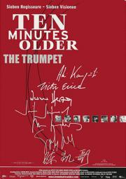 Ten Minutes Older - The Trumpet