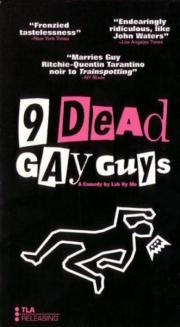 Alle Infos zu 9 Dead Gay Guys