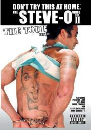 Don't Try This at Home - The Steve-O Video Vol. 2 - The Tour Video