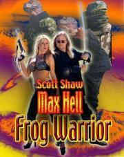 Max Hell Comes to Frogtown