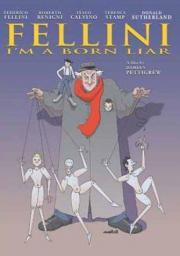 Alle Infos zu Fellini - Ich bin ein großer Lügner