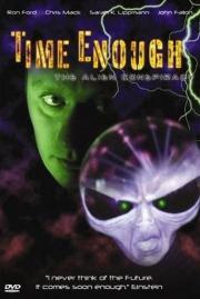 Time Enough - The Alien Conspiracy