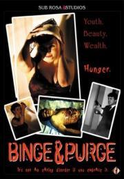 Binge & Purge