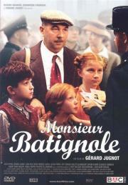 Monsieur Batignole - Held wider Willen