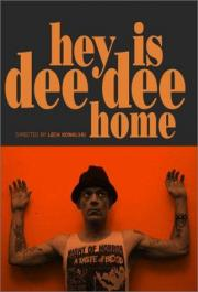 Hey! Is Dee Dee Home?