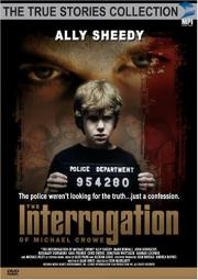 Alle Infos zu The Interrogation of Michael Crowe