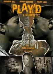 Play'd - A Hip Hop Story