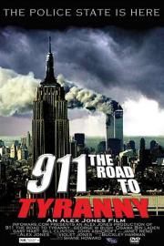911 - The Road to Tyranny