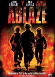 Deadly Blaze - Heißer als die Hölle
