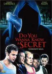 Do You Wanna Know A Secret?