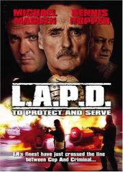 L.A.P.D. - To Protect and to Serve