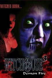 Witchouse 3 - Demon Fire