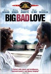Big Bad Love