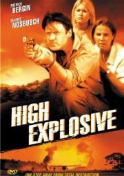 High Explosive - Flucht aus der Todeszone