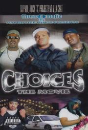 Choices - The Movie